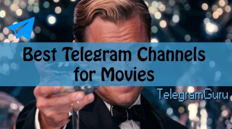 best telegram movie channels