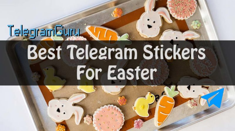 Telegram Easter stickers packs
