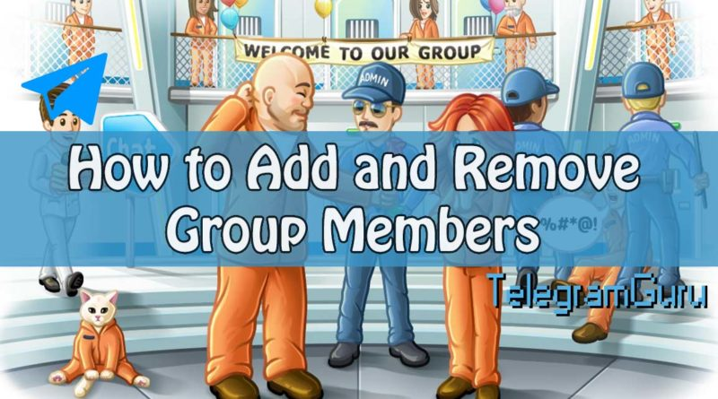 Adding and Removing group members