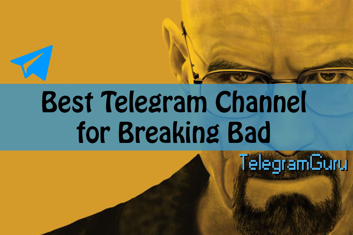 breaking bad telegram channel